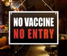 no vaccine no entry sign